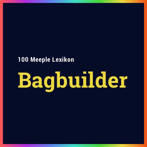 Was ist eigentlich ein Bagbuilder?