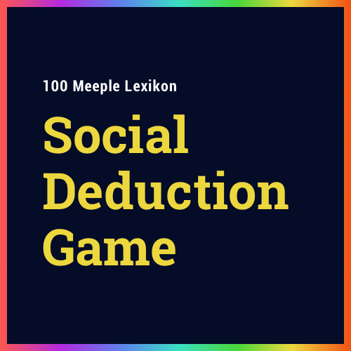 "Was ist ein ""Social Deduction Game""?"