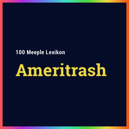 Ameritrash