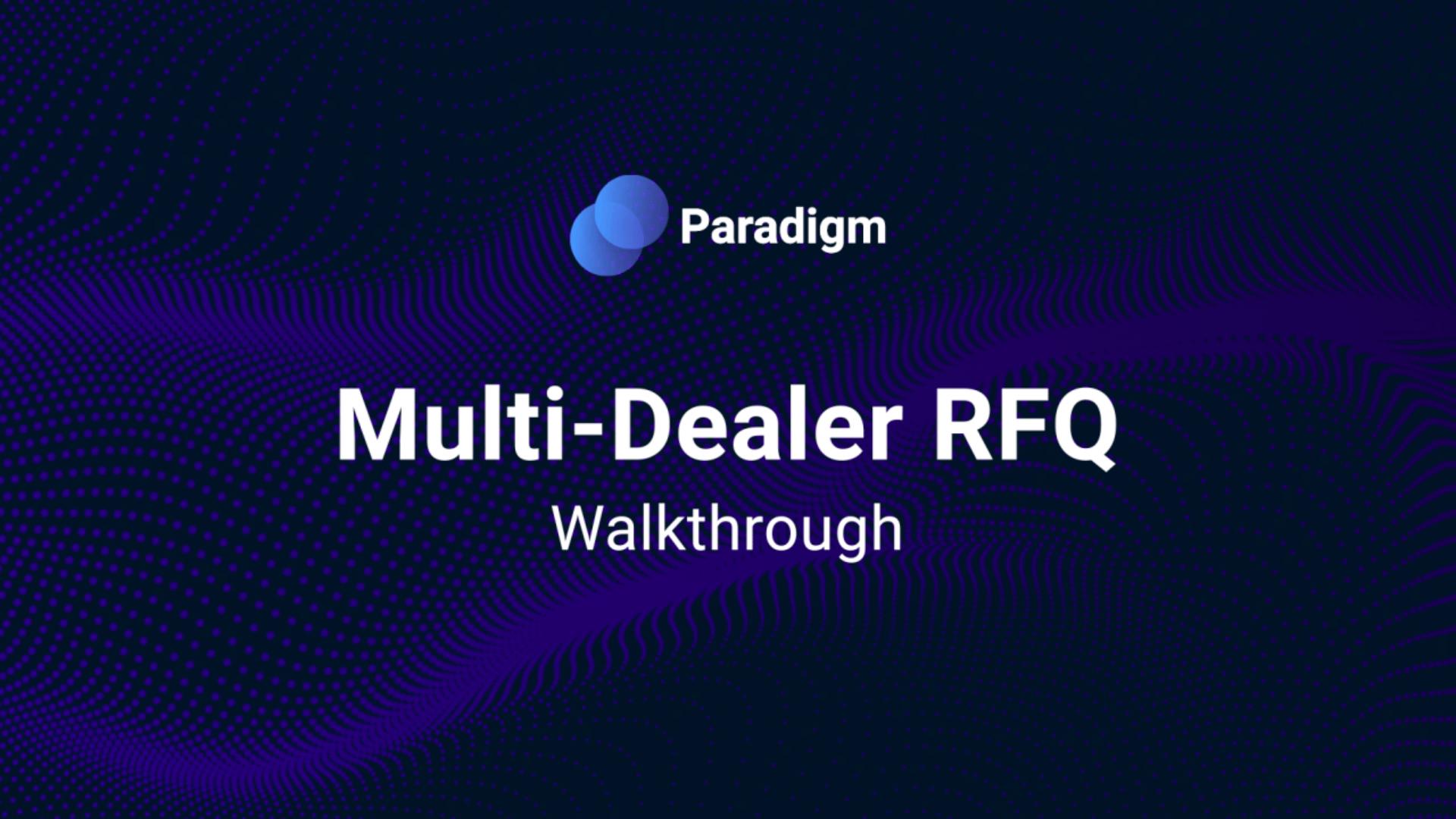 Multi-Dealer RFQ Walkthrough