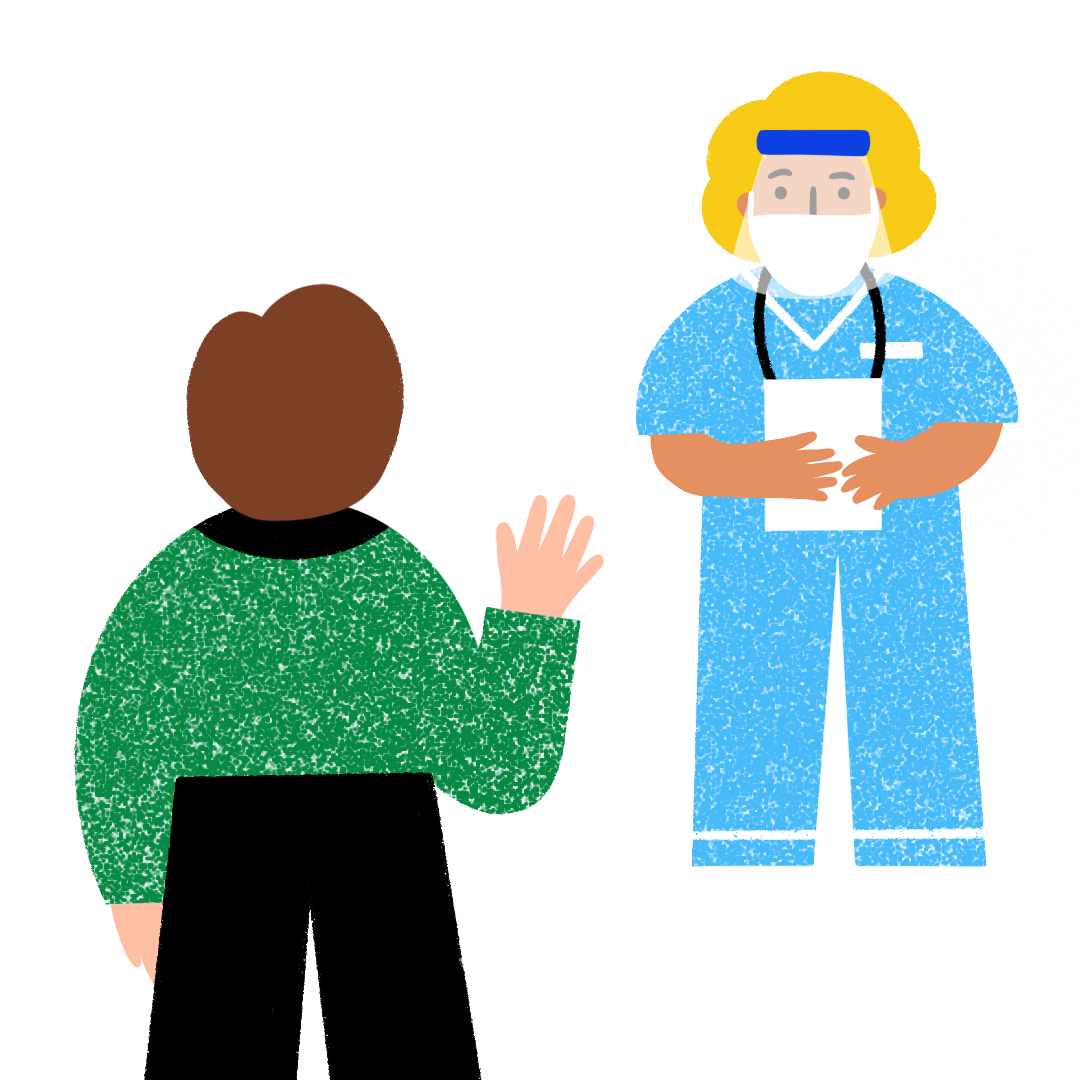 Illustration of a person from behind waving at female nurse. The person waving has short brown hair and is wearing a green shirt and black pants. The nurse is blonde and is wearing PPE including a mask and face shield. She is wearing blue scrubs, is carrying a clipboard and has a stethoscope around her neck.