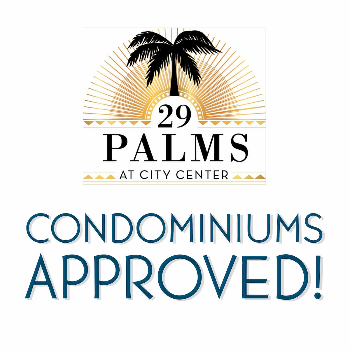 29 Palms Condos Approved!