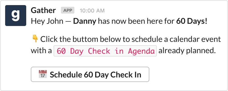 30-60-90 day checkin message on Slack using Gather