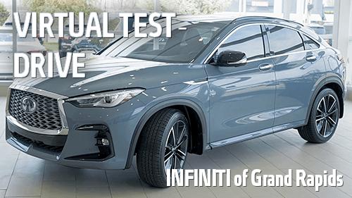 Virtual Test Drive - Infiniti of Grand Rapids