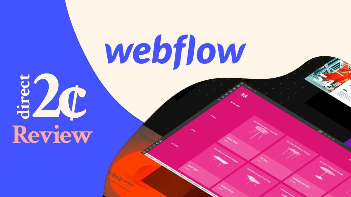 Webflow Platform | D2¢ Review