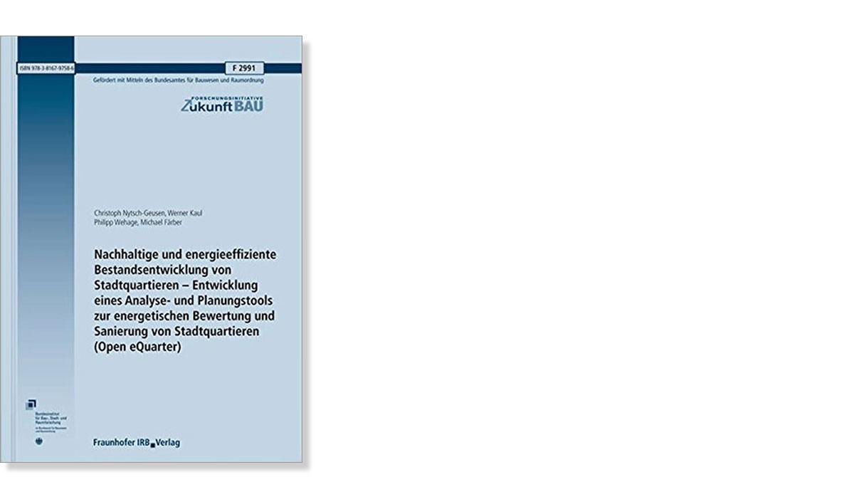 Forschungsbericht »Open eQuarter« veröffentlicht