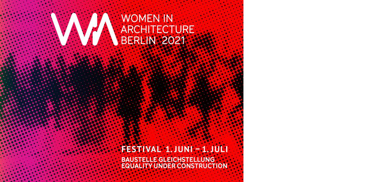 Women In Architecture Berlin 2021