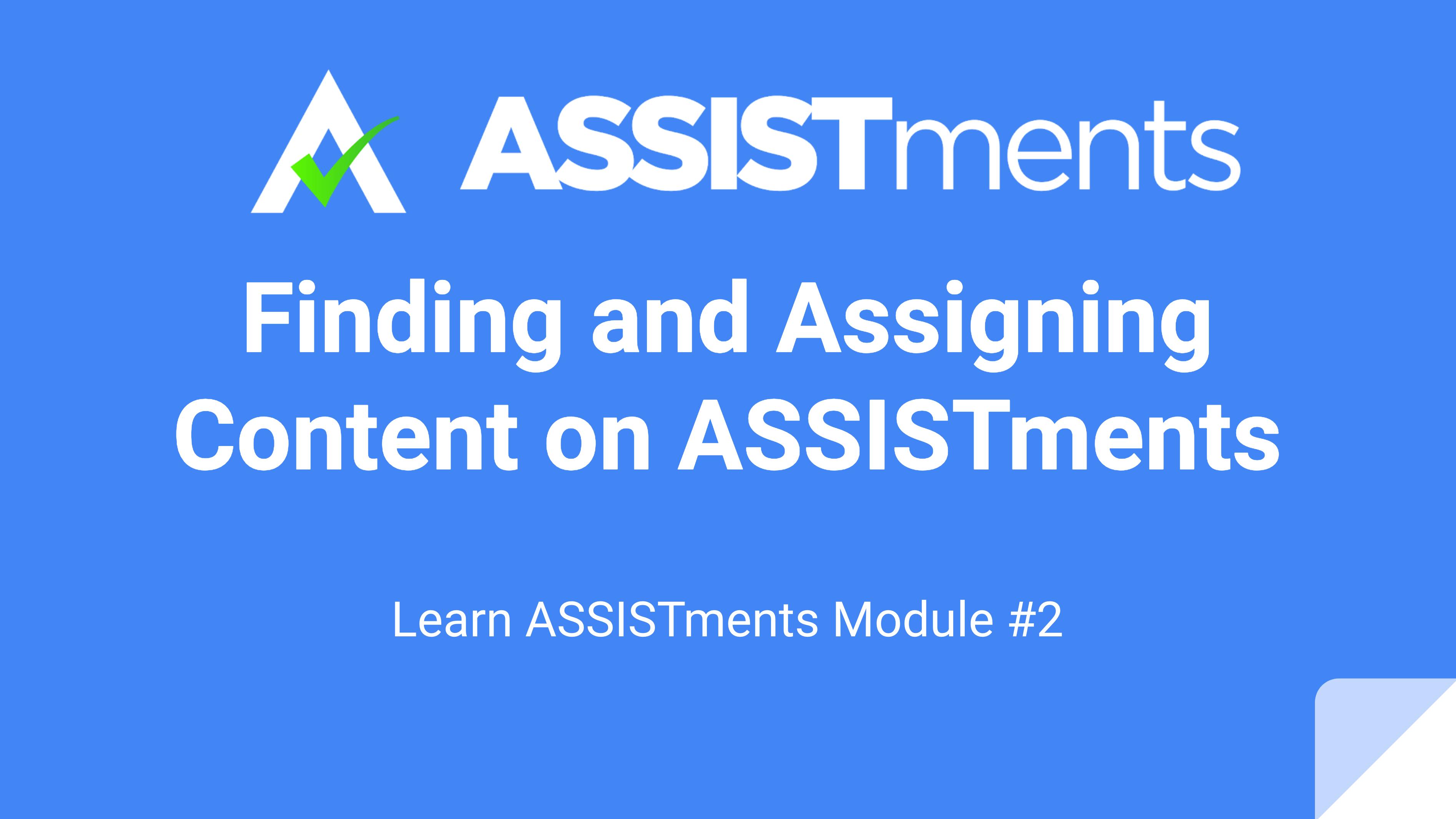 Learn ASSISTments Module #2