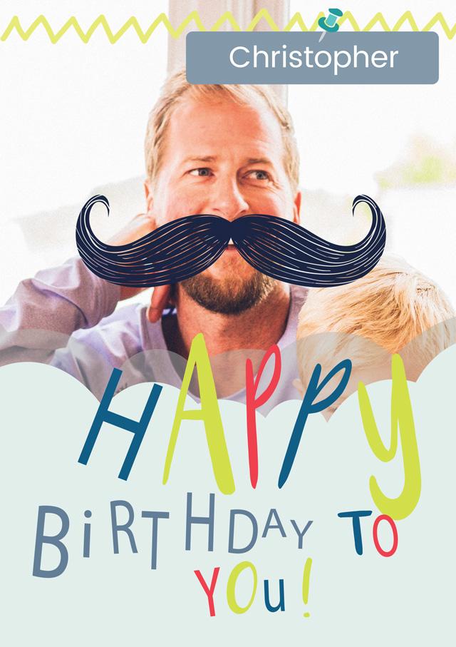 Create a Real Photo Birthday Moustache Card