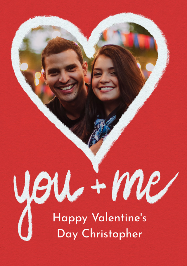 Create a Real Photo Photo Card Valentines You And Me Card
