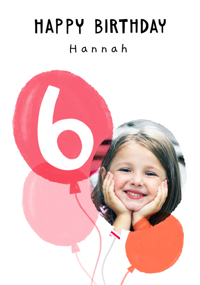 Create a Real Photo Photo Birthday Card Balloon Milestone 6 Card