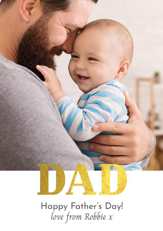 Create a Real Photo Photo Father's Day Card Dad Foil Card