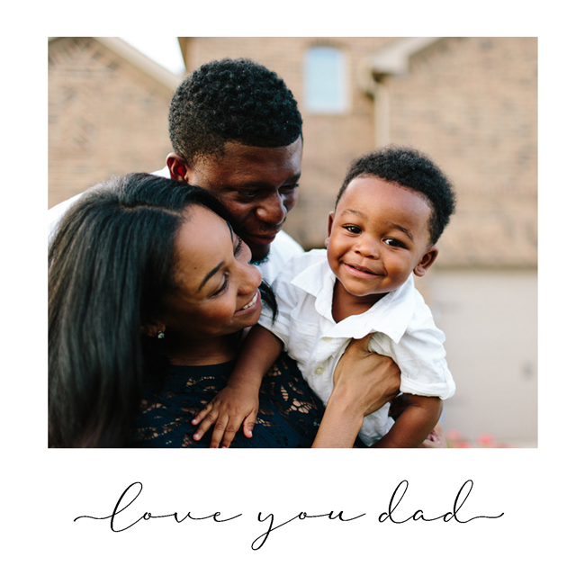 Create a Real Photo Love You Dad Card