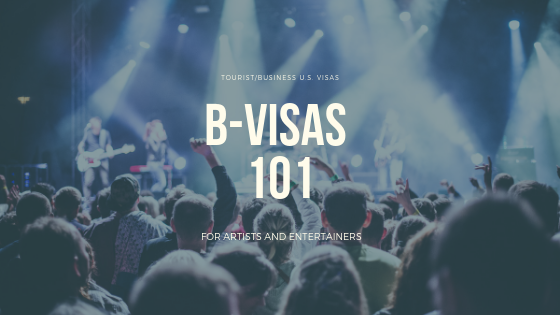 B Visas for Artists and Entertainers