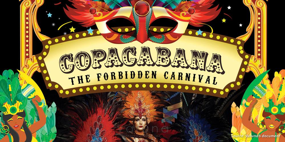 """COPACABANA """"The Forbidden Carnival"""""""