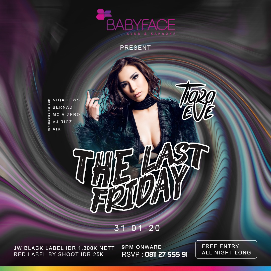 THE LAST FRIDAY with TIARA EVE