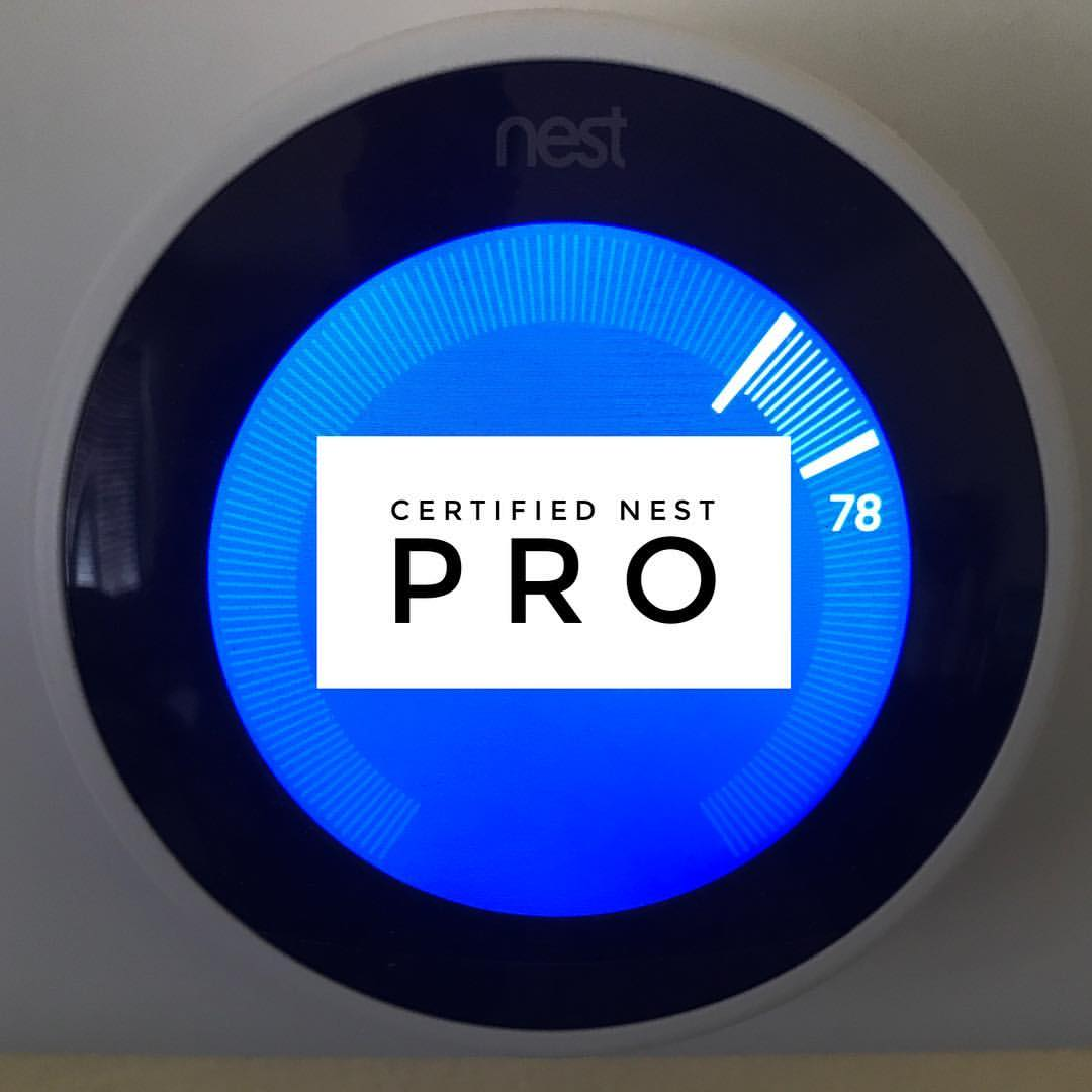 We are certified Nest PRO installers
