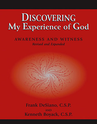 Discovering My Experience of God by Fr. Frank DeSiano and Fr. Kenneth Boyack