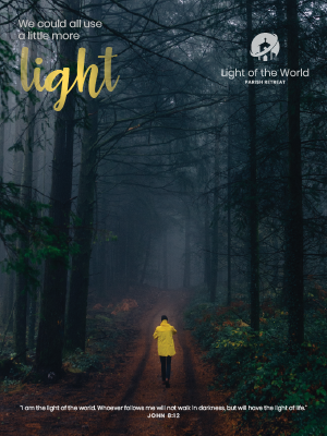 Light of the World Retreat poster: A Little More Light