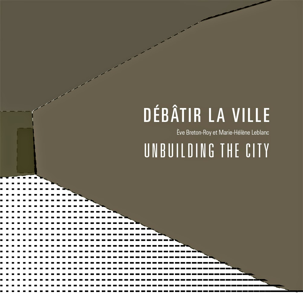 Débâtir la ville