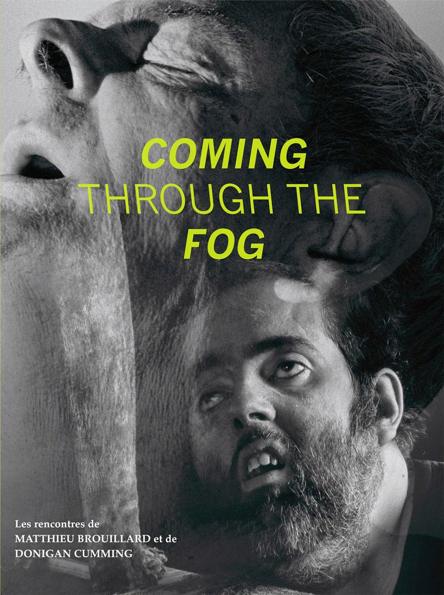 Coming through the Fog