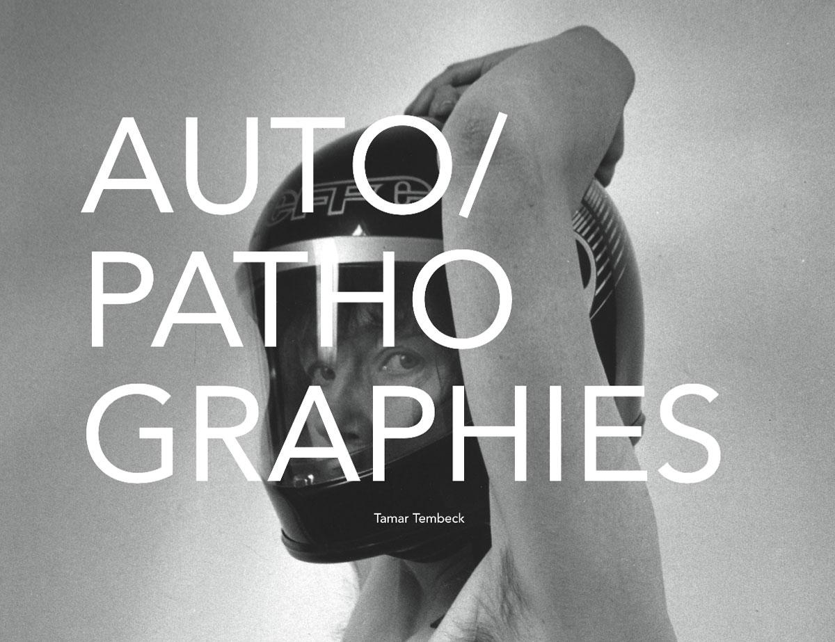 Auto/Pathographies