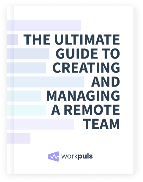 ultimate guide to creating and managing a remote team