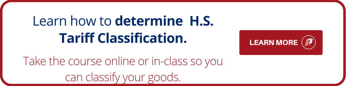 Determine H.S. Tariff Classification