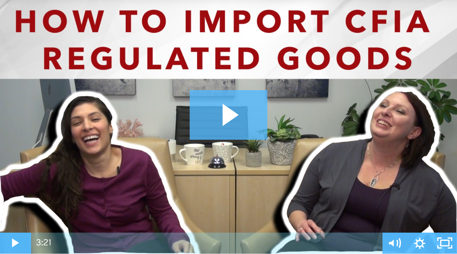 Thumbnail - How To Import CFIA Regulated Goods