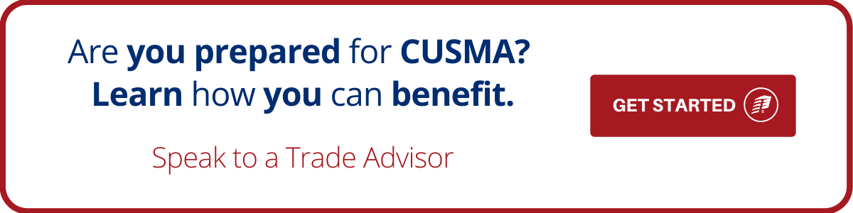 Are you prepared for CUSMA