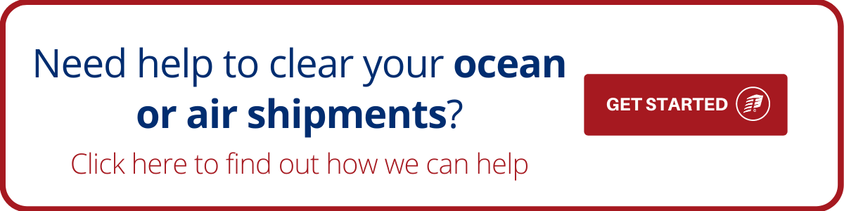 Need help to clear your ocean or air shipment?