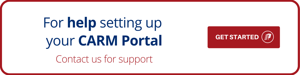 For Help Setting up your CARM Portal