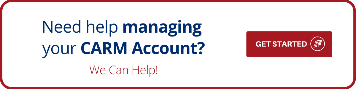 Need help managing your CARM Account?
