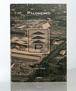 Paloheimo - Neljän sukupolven monialayritys