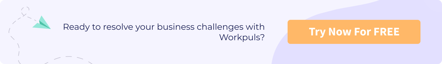 workpuls resolves business challenges