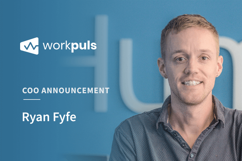 Workpuls Names Former CEO of Humanity.com Ryan Fyfe as COO, Closes New Funding Round
