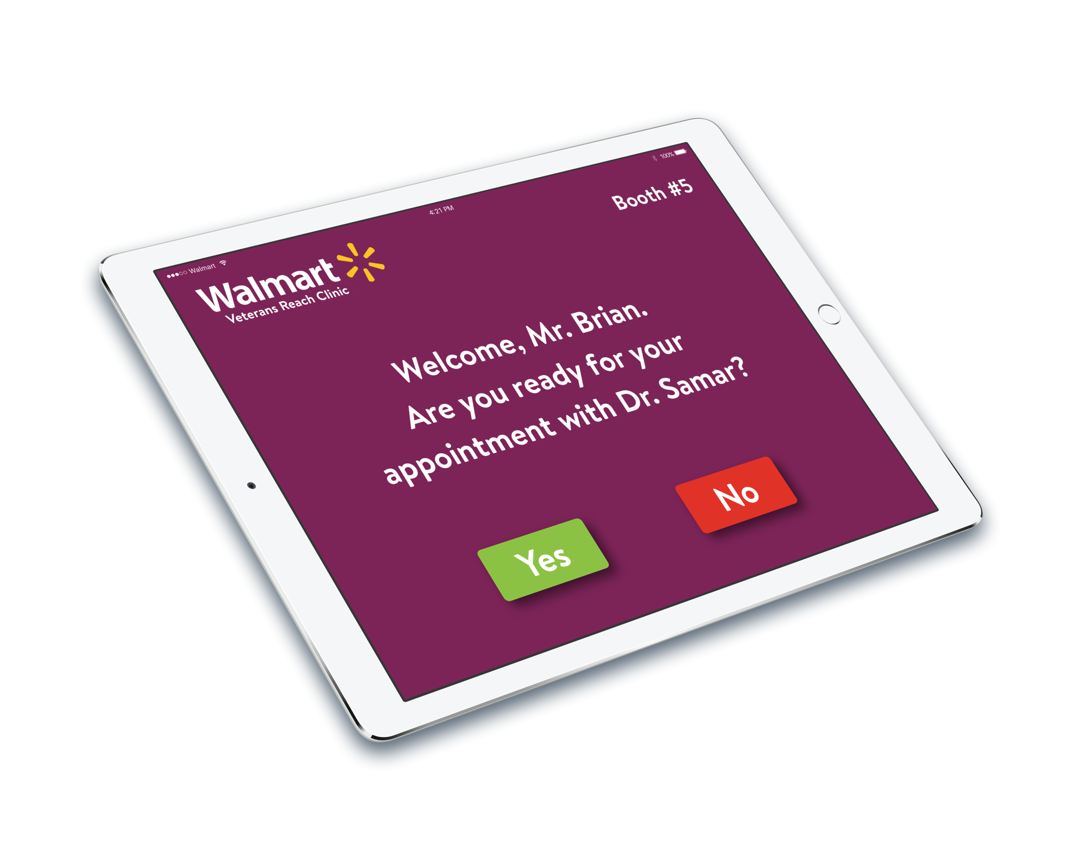 A Walmart branded iPad that welcomes Mr. Brian to his appointment with Dr. Samar