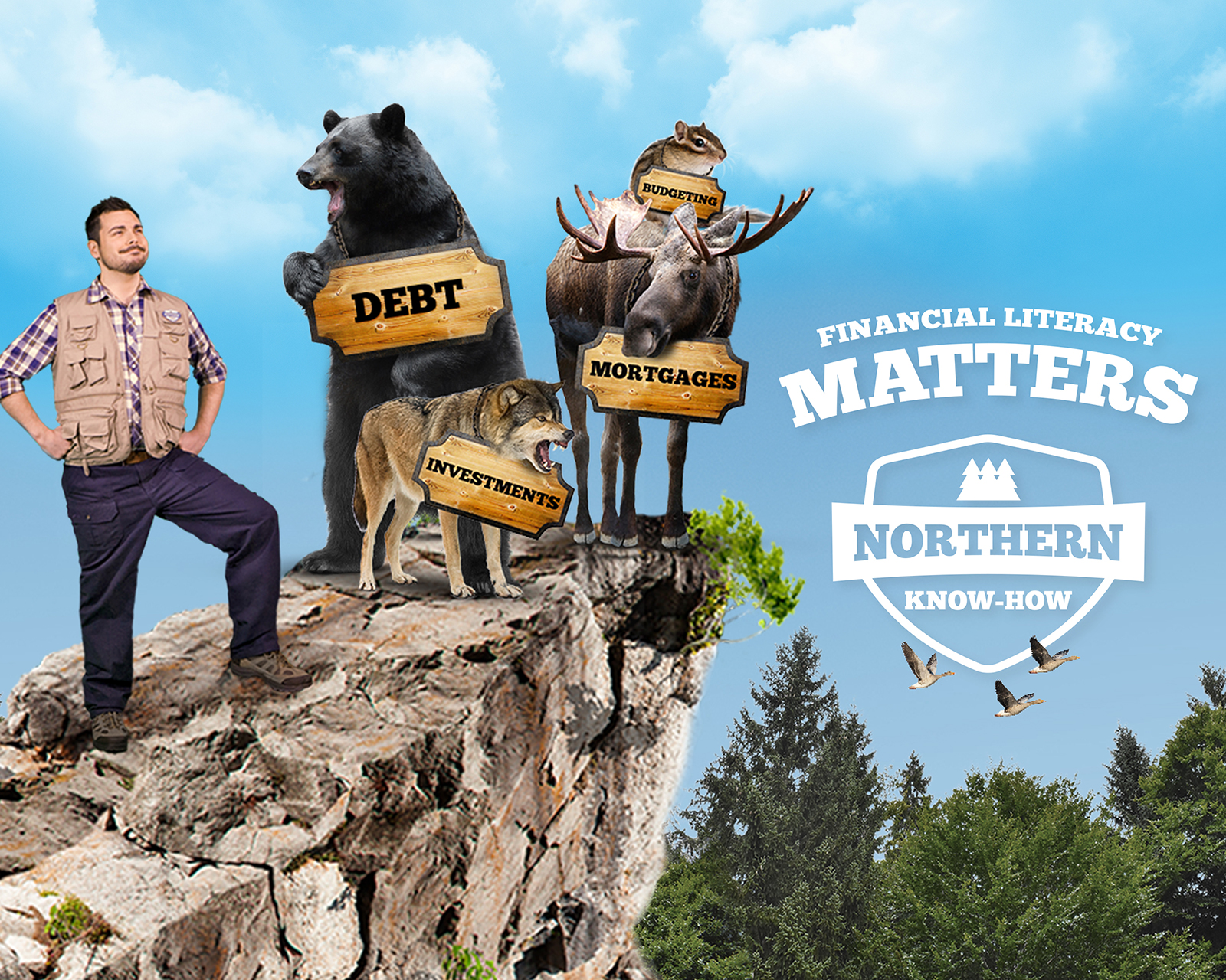 """Young man wearing an outdoors utility vest standing on a cliff with a grizzly bear holding a sign that says """"debt"""", a wolf with a sign around his neck that says """"investments"""", a moose with a sign around his neck that says """"mortgages"""" and a squirrel on top of the moose with a sign that says """"budgeting""""."""