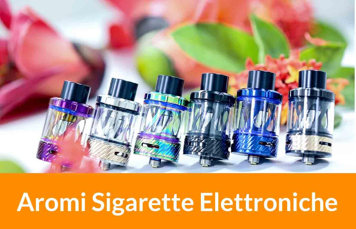 degli aromi per sigaretta elettronica