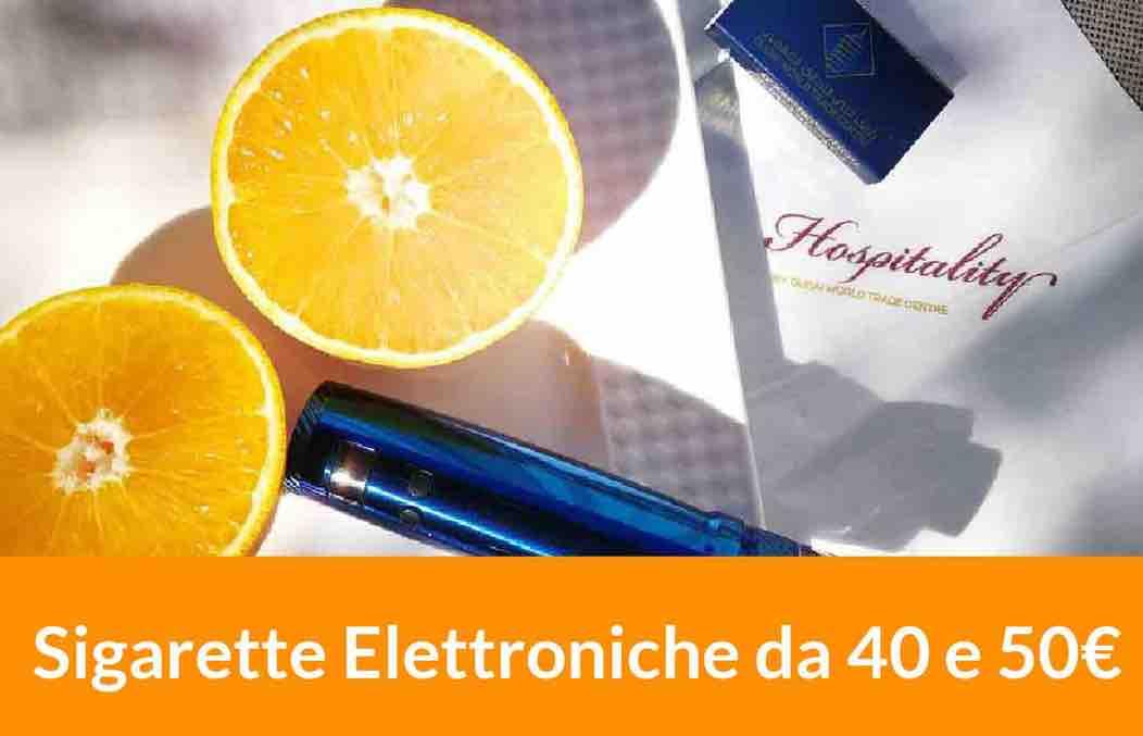 sigarette elettroniche da €40 e da €50