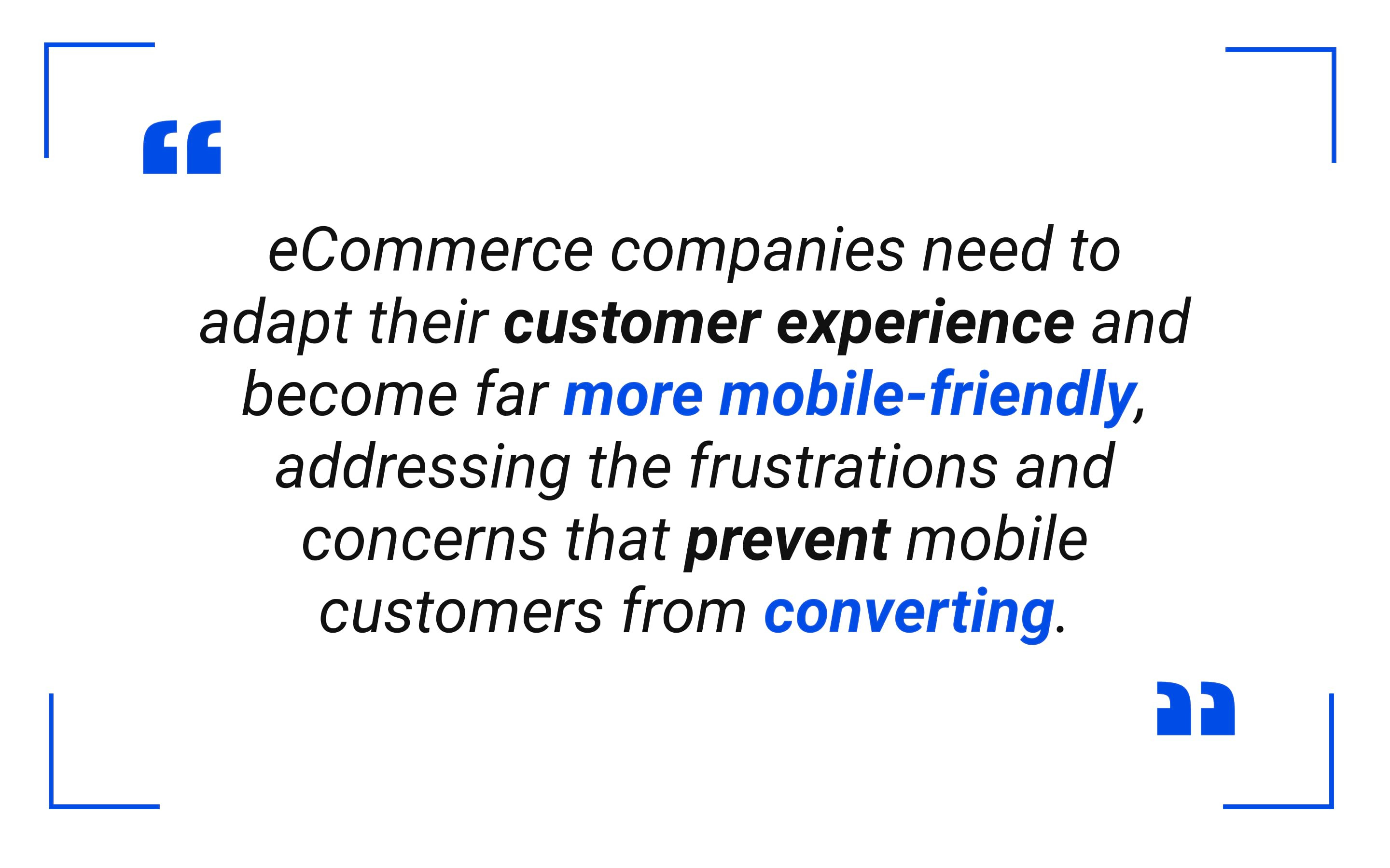 eCommerce companies need to adapt their customer experience