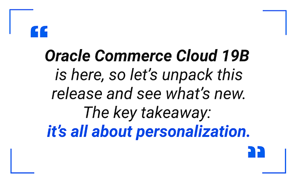 Oracle Commerce Cloud 19B Quote
