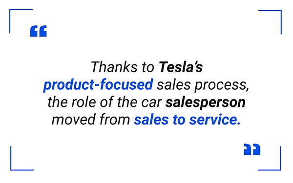 Tesla's product-focused sales process quote