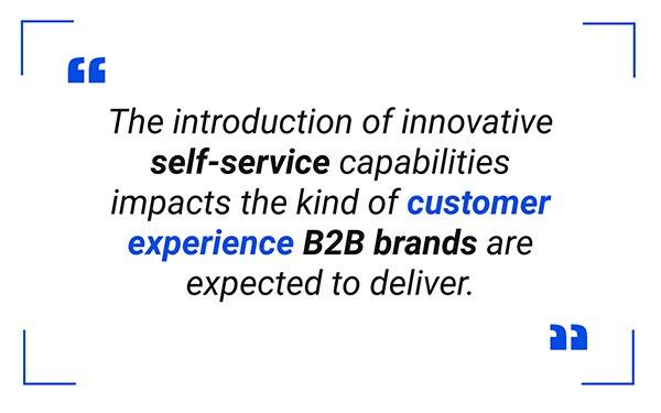 B2B Self-service Customer Experience Quote