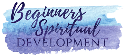 Beginners Spiritual Development