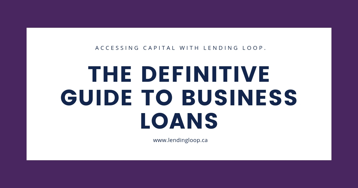 Business Loans In Canada The Definitive Guide 2019