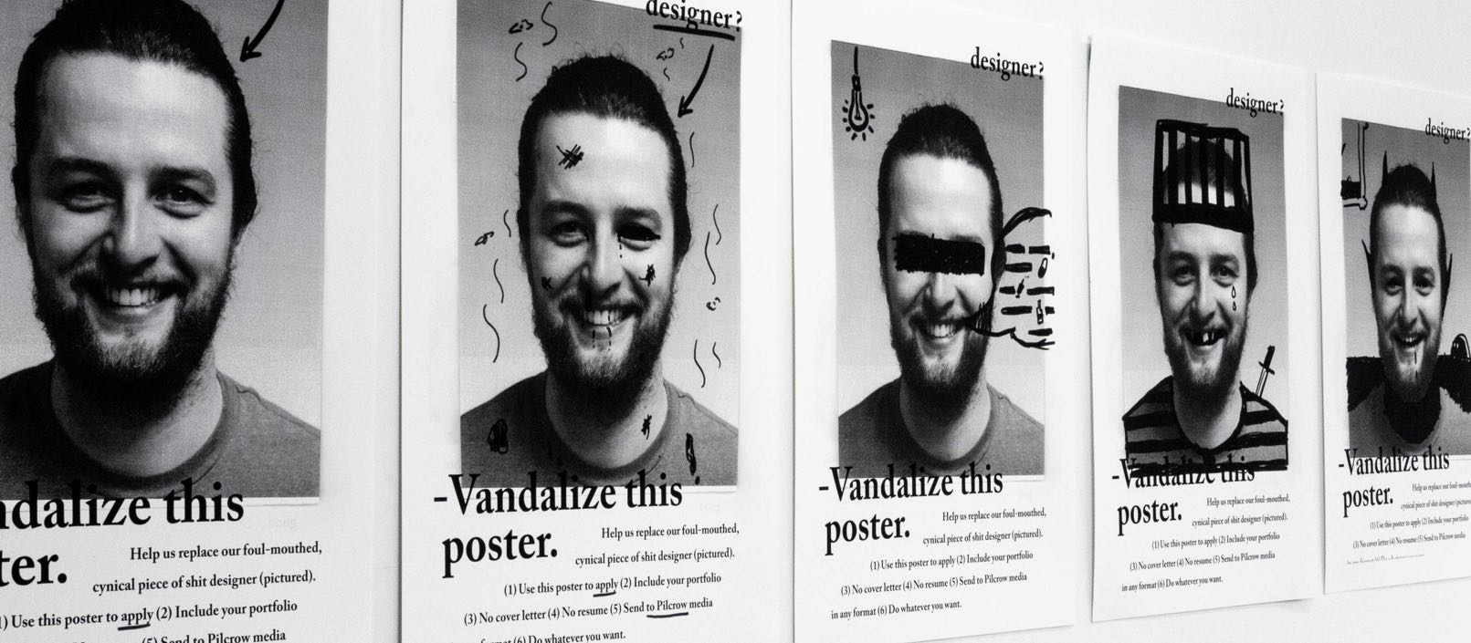 Series of posters on the wall showing Dima's photo in the middle, that is progressively vandalized with sharpie drawings — by Yagnyuk.