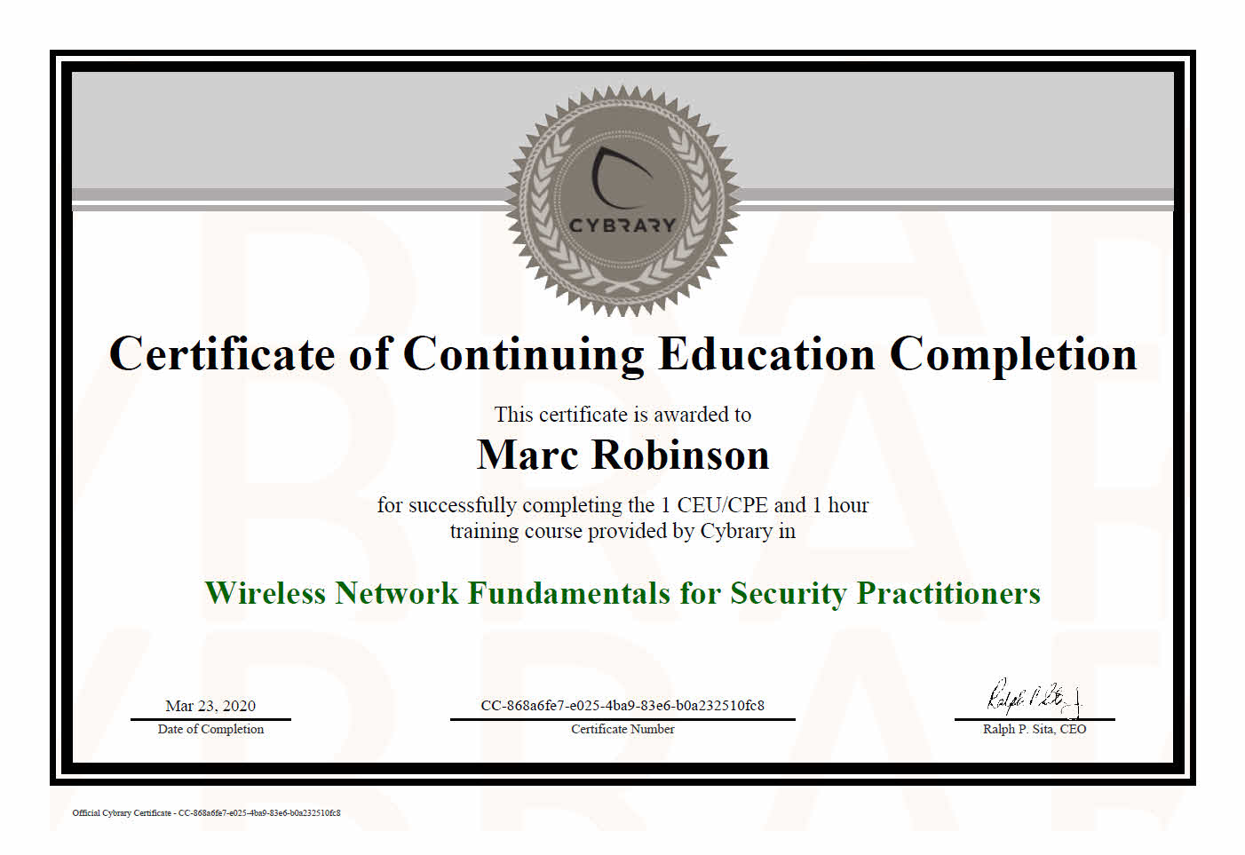Continuing Education Certificate in Wireless Network Fundamentals for Marc Robinson