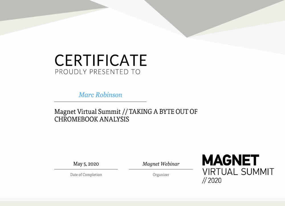 Magnet Forensics Chromebook Analysis Certificate for Marc Robinson