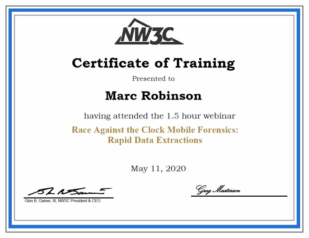 Continuing Education Certificate in Mobile Forensics - Rapid Data Extractions for Marc Robinson